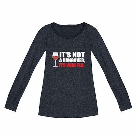 Ladies Long Sleeve It's Not A Hangover T-Shirts