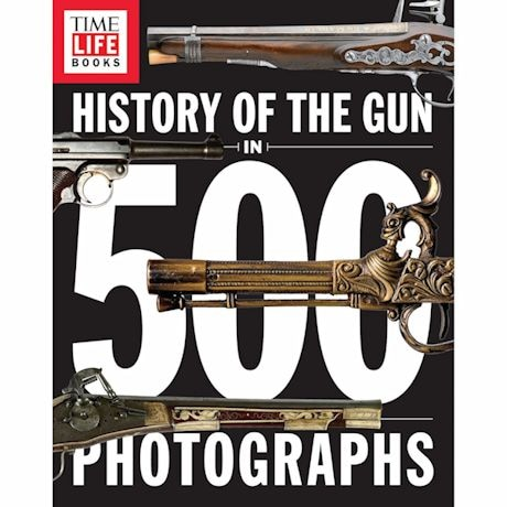 The History Of The Gun In 500 Photographs