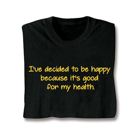 Decided To Be Happy T-Shirt