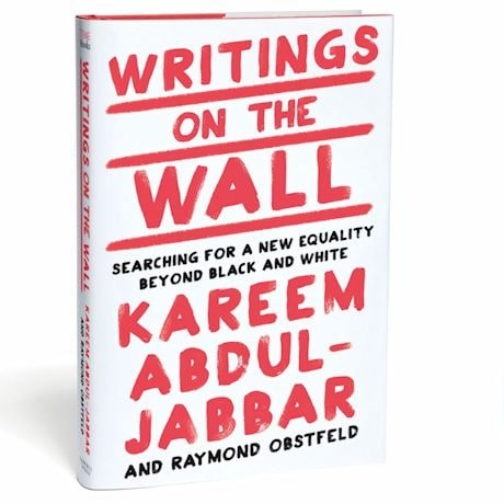 Writings on the Wall: Searching for a New Equality Beyond Black and White Kareem Abdul-Jabarr Signed Book