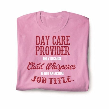 Actual Job Title T-Shirt - Daycare Provider