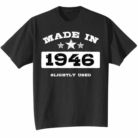 Made In 1946 Shirt