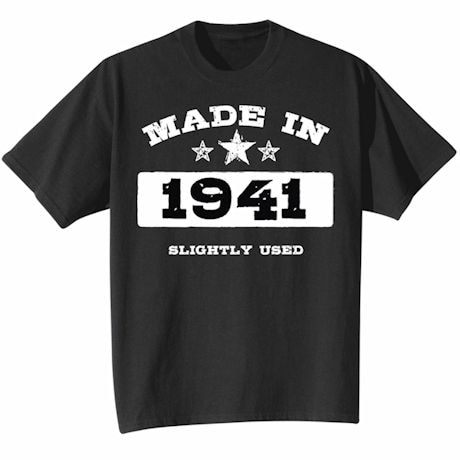 Made In 1941 Shirt