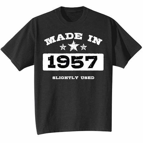 Made In 1957 Shirt