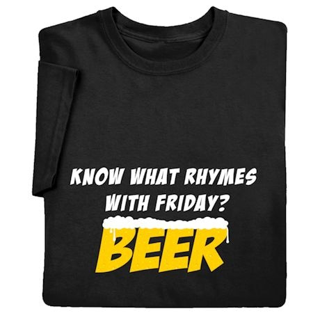 Rhymes With Friday? Beer Shirts