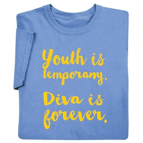 Diva Is Forever Shirts