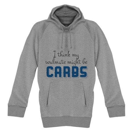 My Soulmate Might Be Carbs Shirts