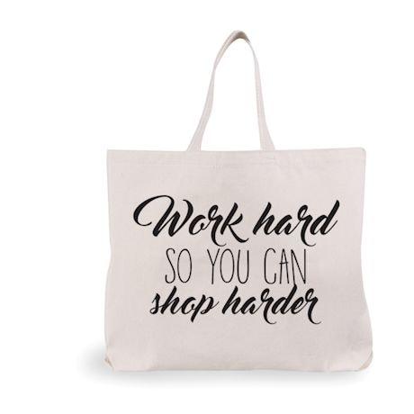 Shop Harder Tote