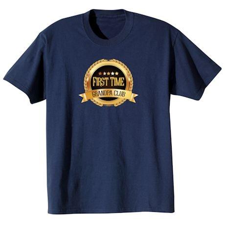 First Time Club Shirts - Grandpa