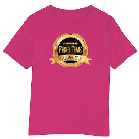 First Time Club Shirts - Grandma