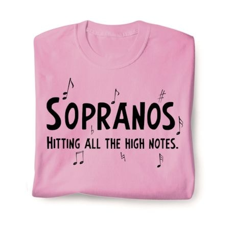 Parts Of A Choir Shirts - Sopranos