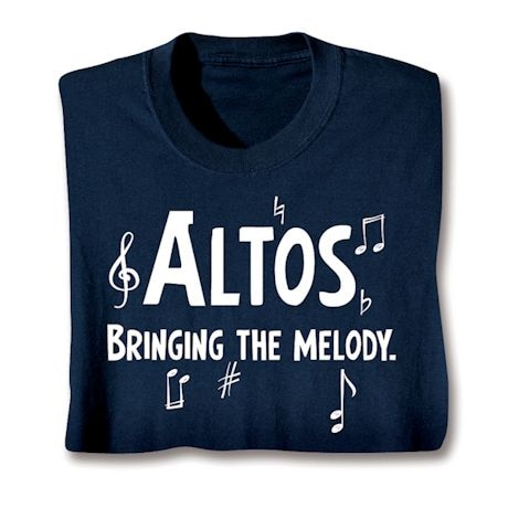 Parts Of A Choir Shirts - Altos