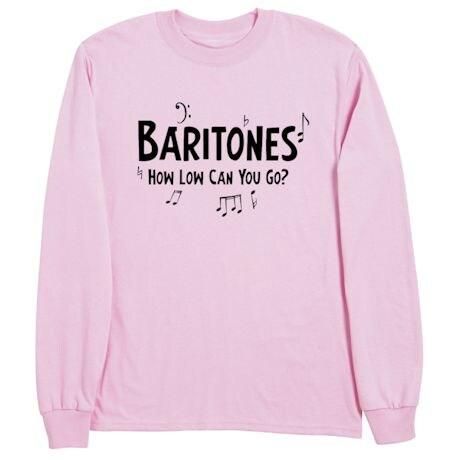 Parts Of A Choir Shirts - Baritones