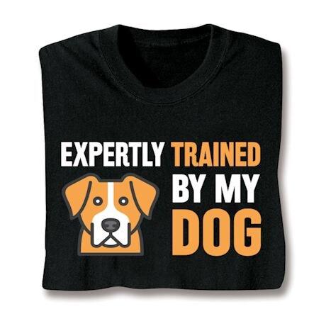 Expertly Trained Shirts - Dog