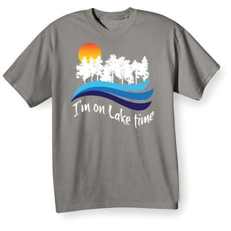 Vacation Time Shirts - Lake