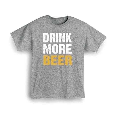 Only Three Words Shirts - Beer