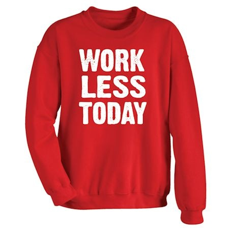Only Three Words Shirts - Work