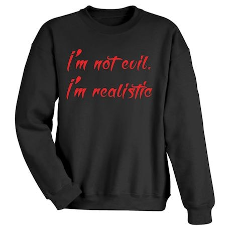 I'm Not Evil T-Shirt