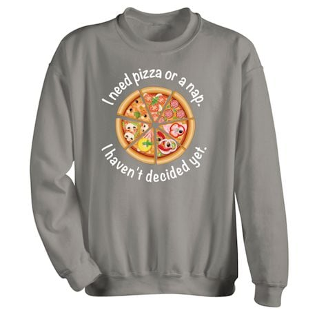 Pizza Or A Nap T-Shirt