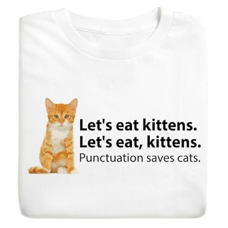 Let's Eat Kittens T-Shirt