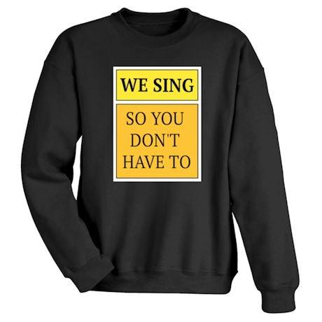 Choir Shirts - We Sing