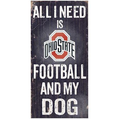All I need is Football and My Dog NCAA