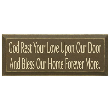 God Rest Your Love Plaque