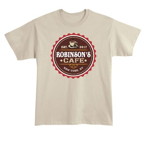 """Personalized """"Your Name"""" Café Tee"""