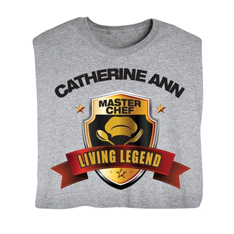 "Personalized ""Your Name"" Living Legend Series - Master Chef Tee"