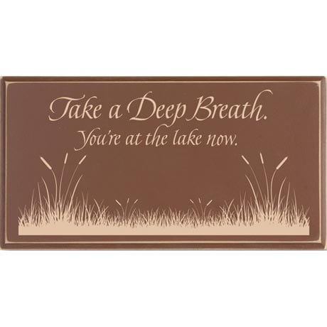 Take A Deep Breath Lake Sign
