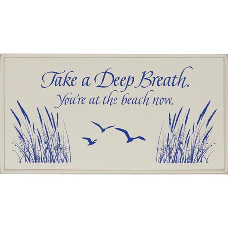 Take A Deep Breath Beach Sign