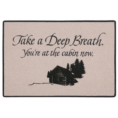 Take A Deep Breath You're At Cabin Doormat