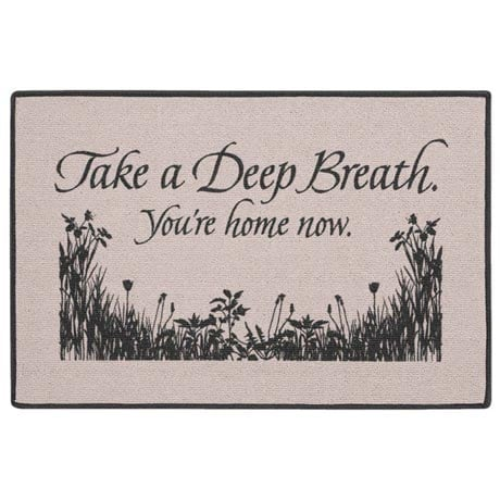 Take A Deep Breath You're At Home Doormat