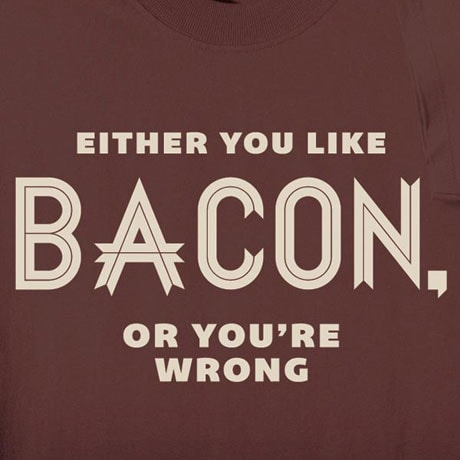 Either You Like Bacon Sweatshirt