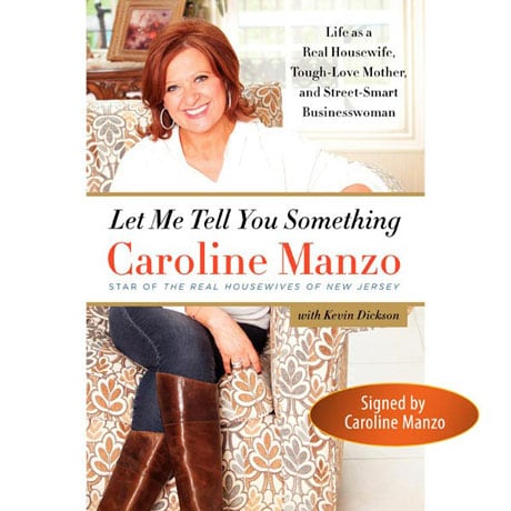 Signed Autographed Let Me Tell You Something Book-Caroline Manzo
