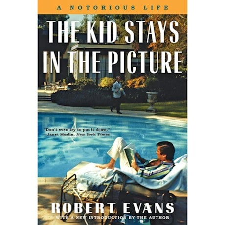 Robert Evans - The Kid Stays In The Picture - Unsigned
