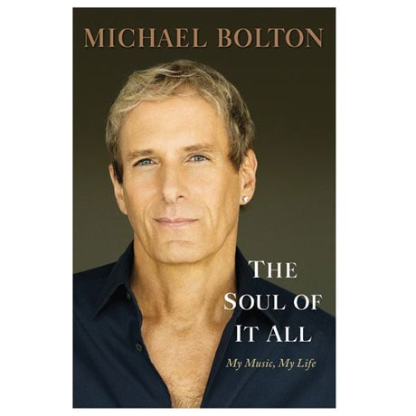 The Soul Of It All - Michael Bolton - Signed Autographed Book