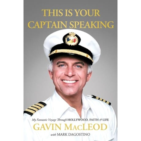 This Is Your Captain Speaking - Gavin Mcleod - Signed