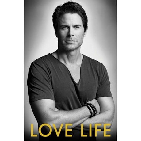 Love Life Signed Book by Rob Lowe with Autographed Bookplate