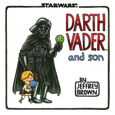 Darth Vader and Son Book by Jeffrey Brown