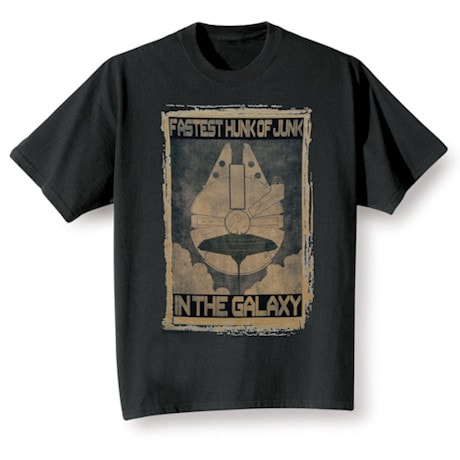 Star Wars Propoganda Poster T-Shirts - Fastest Hunk of Junk