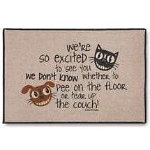 We're So Excited To See You, We Don't Know Whether To Pee On The Floor Or Tear Up The Couch. Doormat