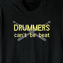 Drummers Can't Be Beat Shirt