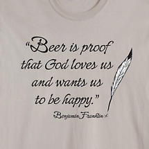 Beer Is Proof That God Loves Us Shirt
