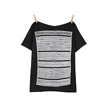 Employment Application T-Shirt