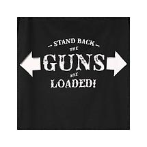Stand Back - The Guns Are Loaded T-Shirt