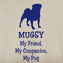 Personalized My Friend, My Companion Shirt - Pug