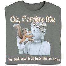Oh Forgive Me… T-Shirt