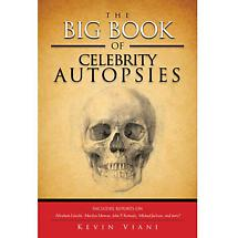 Big Book of Celebrity Autopsies by Kevin Viani