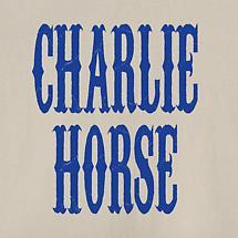 Charlie Horse Shirt